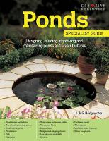 A & G Bridgewater - Ponds: Designing, Building, Improving and Maintaining Ponds and Water Features - 9781580117456 - V9781580117456