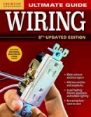 Editors of Creative Homeowner - Ultimate Guide: Wiring, 8th Updated Edition (Ultimate Guide) (Ultimate Guides) - 9781580117876 - V9781580117876