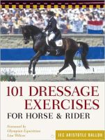 Ballou, Jec Aristotle - 101 Dressage Exercises for Horse and Rider - 9781580175951 - V9781580175951