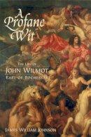 Johnson, James William - A Profane Wit - 9781580463362 - V9781580463362