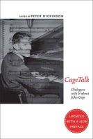 - CageTalk: Dialogues with and about John Cage (Eastman Studies in Music) - 9781580465090 - V9781580465090