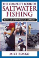 Rosko, Milt - Complete Book of Saltwater Fishing - 9781580801713 - V9781580801713