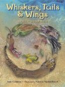 Goldman, Judy - Whiskers, Tails & Wings: Animal Folktales from Mexico - 9781580893725 - V9781580893725