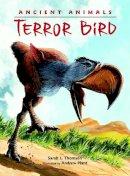 Thomson, Sarah L - Terror Bird - 9781580893985 - V9781580893985