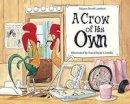 Lambert, Megan Dowd - A Crow of His Own - 9781580894470 - V9781580894470