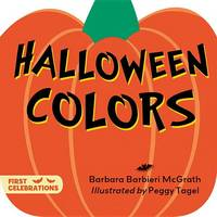 McGrath, Barbara Barbieri - Halloween Colors (First Celebrations) - 9781580895330 - V9781580895330