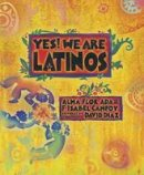 Ada, Alma Flor, Campoy, F. Isabel - Yes! We Are Latinos: Poems and Prose About the Latino Experience - 9781580895491 - V9781580895491