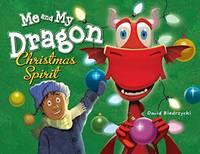 Biedrzycki, David - Me and My Dragon: Christmas Spirit - 9781580896221 - V9781580896221