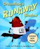 Biedrzycki, David - Groundhog's Runaway Shadow - 9781580897341 - V9781580897341