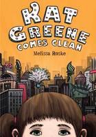 Roske, Melissa - Kat Greene Comes Clean - 9781580897761 - V9781580897761
