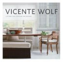 Wolf, Vincente - Lifting the Curtain on Design - 9781580932677 - V9781580932677