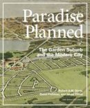 Stern, Robert A. M. - Paradise Planned - 9781580933261 - V9781580933261
