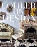Cohler, Eric - Cohler on Design - 9781580933728 - V9781580933728