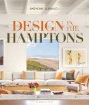 Iannacci, Anthony - Design in the Hamptons - 9781580933889 - V9781580933889