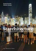 Ponzini, Davide, Nastasi, Michele - Starchitecture: Scenes, Actors, and Spectacles in Contemporary Cities - 9781580934688 - V9781580934688