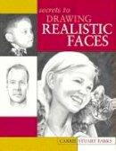 Stuart Parks, Carrie - Secrets to Drawing Realistic Faces - 9781581802160 - V9781581802160