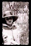 Debbie Dadey - Whistler's Hollow - 9781582347899 - KHS0063740