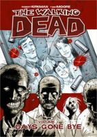 Robert Kirkman - The Walking Dead Volume 1: Days Gone Bye - 9781582406725 - V9781582406725