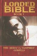 - Loaded Bible Book 1: Bk. 1 - 9781582409573 - KBS0000204