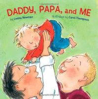 Newman, Leslea - Daddy, Papa and Me - 9781582462622 - V9781582462622