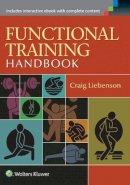 Liebenson, Craig - Functional Training Handbook - 9781582559209 - V9781582559209
