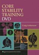 Liebenson, Craig - Core Stability Training DVD - 9781582559223 - V9781582559223