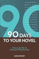 Domet, Sarah - The 90-Day Novel - 9781582979977 - V9781582979977