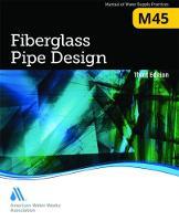 - Fiberglass Pipe Design (M45): AWWA Manual of Water Supply Practice (Manual of Water Supply Practices) - 9781583219676 - V9781583219676