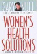 Null, Gary - Women's Health Solutions - 9781583224199 - KON0836163
