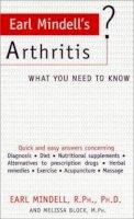 Earl Mindell~Melissa Block - Earl Mindell's Arthritis: What You Need to Know (What You Need to Know) - 9781583330814 - KEX0183182