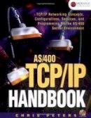 Peters, Chris - As/400 TCP/IP Handbook - 9781583470053 - V9781583470053