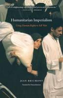 Bricmont, Jean - Humanitarian Imperialism - 9781583671474 - V9781583671474