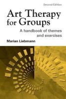 Liebmann, Marian - Art Therapy for Groups - 9781583912188 - V9781583912188