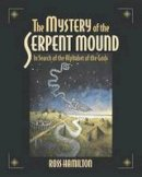 Hamilton, Ross - Mystery of the Serpent Mound - 9781583940037 - V9781583940037