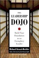 Strozzi-Heckler, Richard - The Leadership Dojo - 9781583942017 - V9781583942017