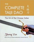 - The Complete Taiji Dao: The Art of the Chinese Saber - 9781583942277 - V9781583942277