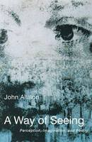 Allison, John - Way of Seeing - 9781584200123 - V9781584200123