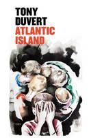 Duvert, Tony, Kreiden, Purdey Lord, Taren, Michael Thomas - Atlantic Island (Semiotext(e) / Native Agents) - 9781584351771 - V9781584351771