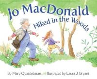 Mary Quattlebaum - Jo Macdonald Hiked in the Woods - 9781584693345 - V9781584693345
