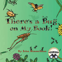 Himmelman, John - There's a Bug on My Book! - 9781584695875 - V9781584695875