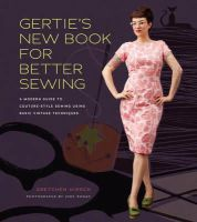 Hirsch, Gretchen - Gertie's New Book for Better Sewing - 9781584799917 - V9781584799917