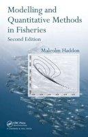 Haddon, Malcolm - Modelling and Quantitative Methods in Fisheries - 9781584885610 - V9781584885610