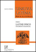 Ørberg, Hans H. - Lingua Latina per se Illustrata: Latine Disco, Student's Manual - 9781585100507 - V9781585100507