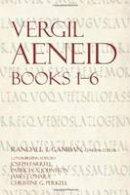 Vergil - Aeneid 1–6 (The Focus Vergil Aeneid Commentaries) - 9781585102143 - V9781585102143