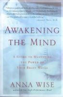 Anna Wise - Awakening the Mind PA: A Guide to Harnessing the Power of Your Brainwaves - 9781585421459 - V9781585421459