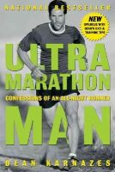 Dean Karnazes - Ultramarathon Man: Confessions of an All-Night Runner - 9781585424801 - V9781585424801