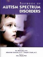 Eric Hollander - Textbook of Autism Spectrum Disorders - 9781585623419 - V9781585623419