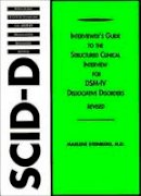 Steinberg, Dr Marlene, M.D. - Interviewer's Guide to the Structured Clinical Interview for Dsm-IV (R) Dissociative Disorders (Scid-D), Revised - 9781585623495 - V9781585623495
