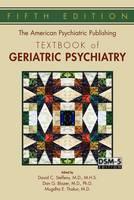 David C. Steffens - The American Psychiatric Publishing Textbook of Geriatric Psychiatry (American Psychiatric Press Textbook of Geriatric Psychiatry) - 9781585624843 - V9781585624843