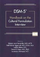 Roberto Lewis-Fernandez - Dsm-5(r) Handbook on the Cultural Formulation Interview - 9781585624928 - V9781585624928
